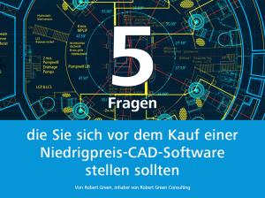 5-Fragen-die-Sie-sich-vor-dem-Kauf-einer-Niedrigpreis-CAD-Software-stellen-sollten